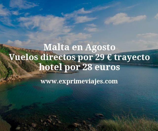 Malta en Agosto: Vuelos directos por 29€ trayecto; Hotel por 28euros