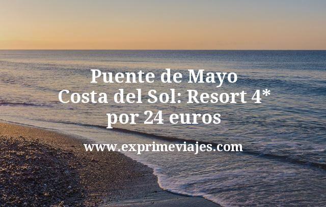 Puente de Mayo Costa del Sol: Resort 4 estrellas por 24 euros