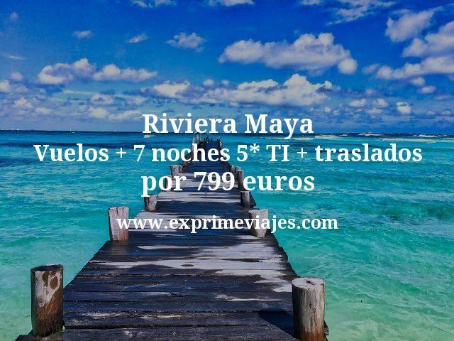 Riviera-Maya-Vuelos--7-noches-5-TI--traslados-por-799-euros