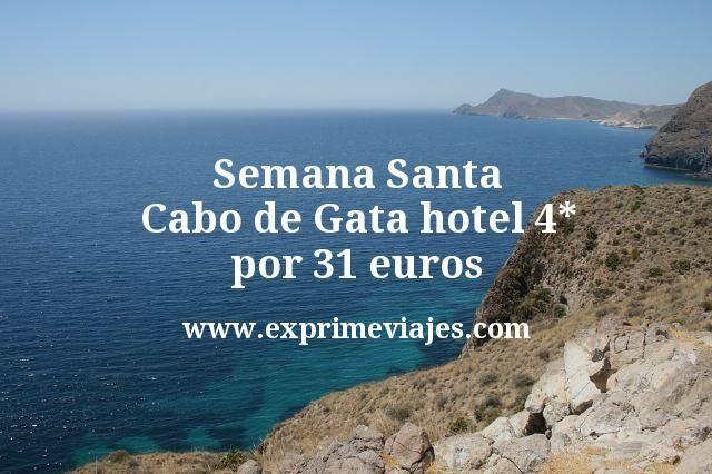 Semana Santa Cabo de Gata hotel 4 estrellas por 31 euros