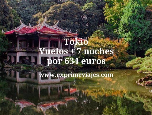 Tokio: Vuelos + 7 noches por 634euros