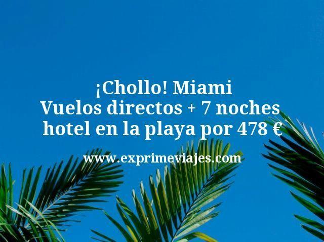 ¡Chollo! Miami: Vuelos directos + 7 noches hotel en la playa por 478euros