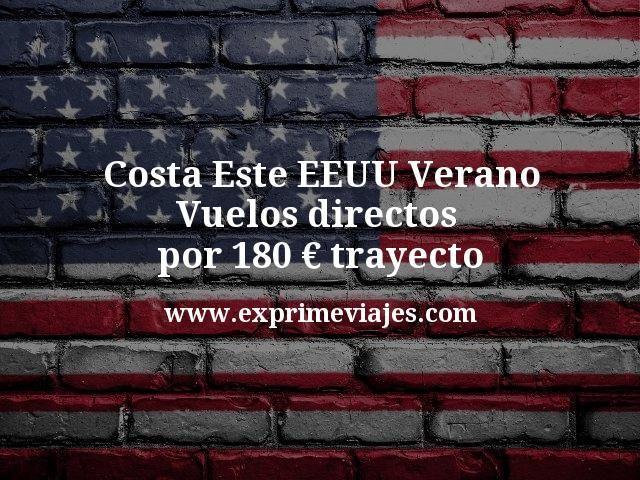 Costa Este EEUU Verano Vuelos directos por 180 euros trayecto