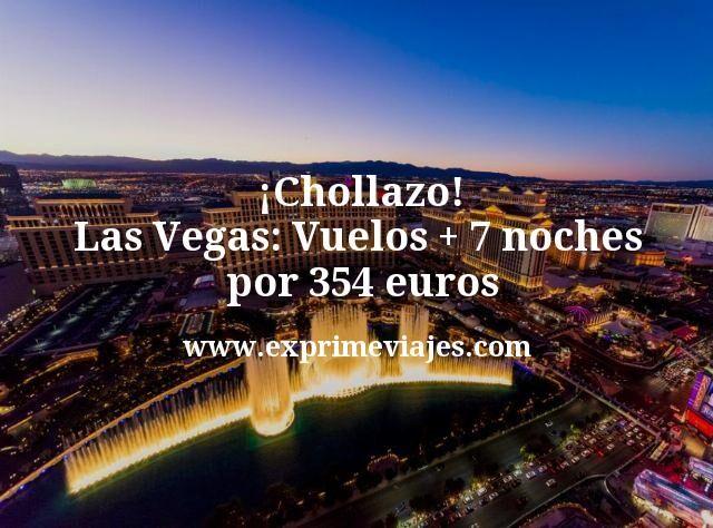¡Chollazo! Las Vegas: Vuelos + 7 noches por 354euros