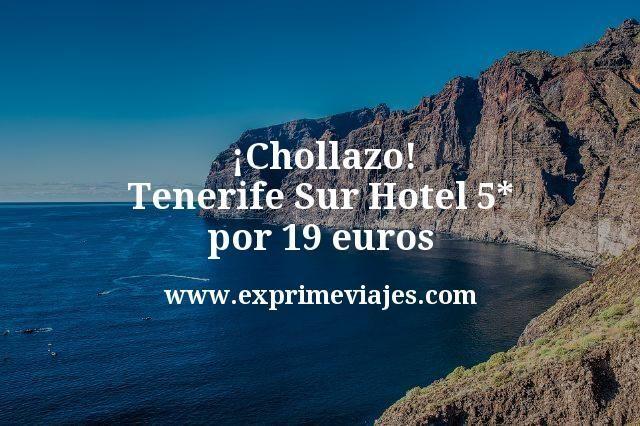 ¡Chollazo! Tenerife Sur: Hotel 5* por 19€ p.p/noche