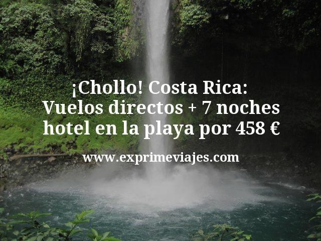 ¡Chollo! Costa Rica: Vuelos directos + 7 noches hotel en la playa por 458euros