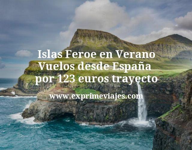 Islas Feroe en Verano: Vuelos desde España por 123euros trayecto