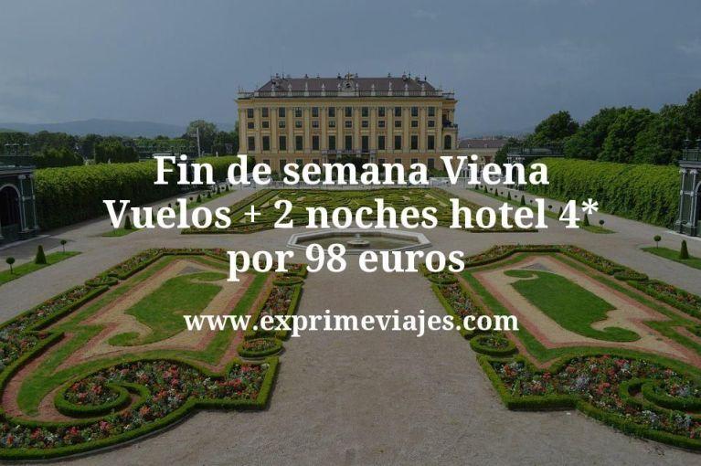Fin de semana Viena: Vuelos + 2 noches hotel 4* por 98euros