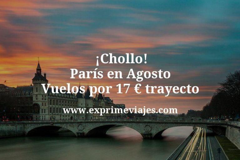 ¡Chollo! París: Vuelos en Agosto por 17euros trayecto