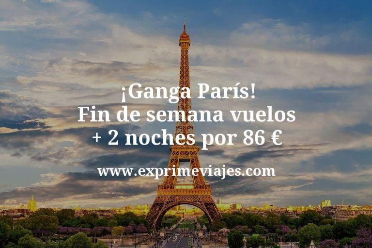 ¡Ganga París! Fin de semana: vuelos + 2 noches por 86euros
