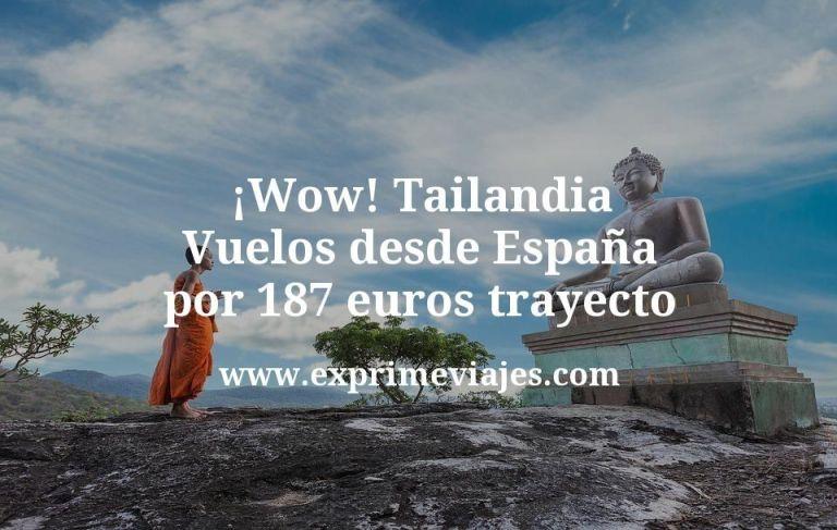 ¡Wow! Vuelos a Tailandia desde España por 187euros trayecto