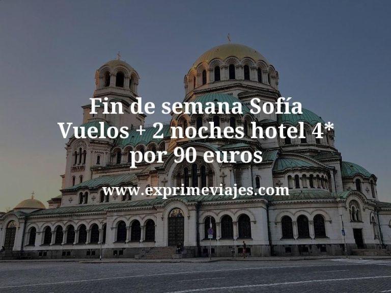 Fin de semana Sofía: Vuelos + 2 noches hotel 4* por 90euros