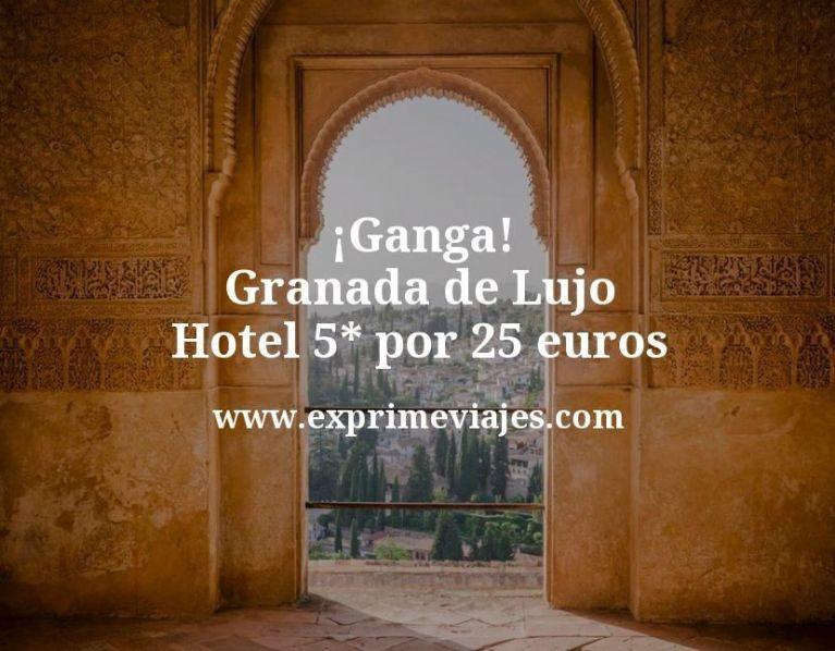 ¡Ganga! Granada de Lujo: Hotel 5* por 25euros
