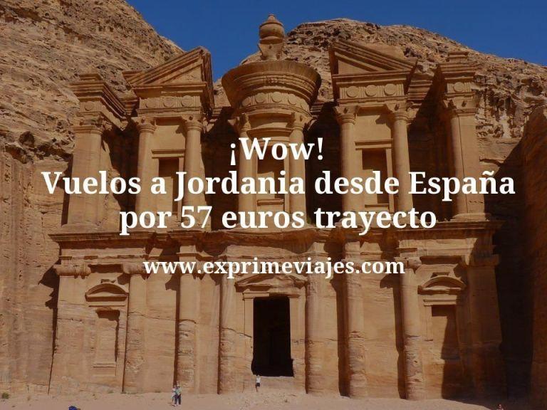 ¡Wow! Vuelos a Jordania desde España por 57euros trayecto