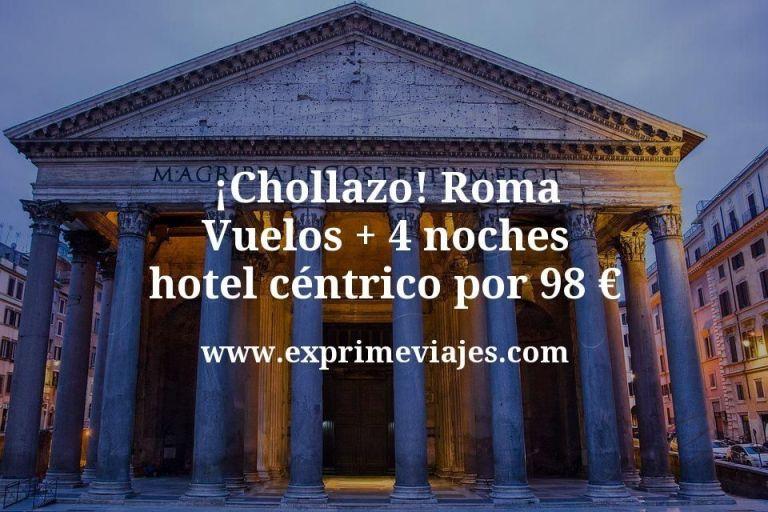 ¡Chollazo! Roma: Vuelos + 4 noches hotel céntrico por 98euros