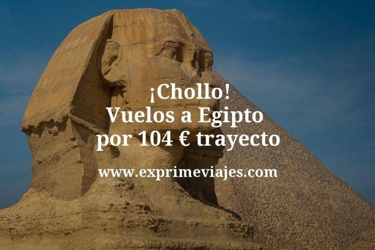 ¡Chollo! Vuelos a Egipto por 104euros trayecto