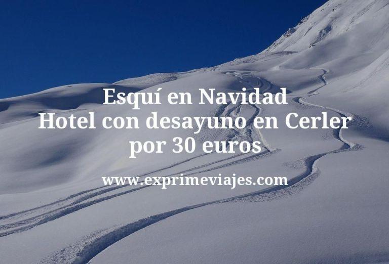 Esquí en Navidad: Hotel con desayuno en Cerler por 30€ p.p/noche