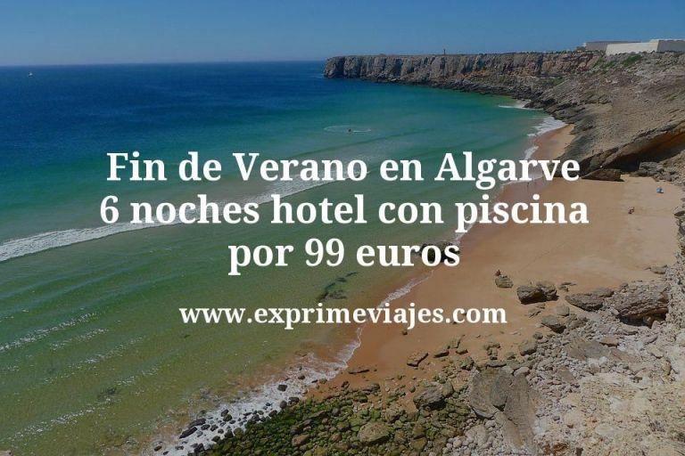 Fin de Verano en Algarve: 6 noches hotel con piscina por 99euros