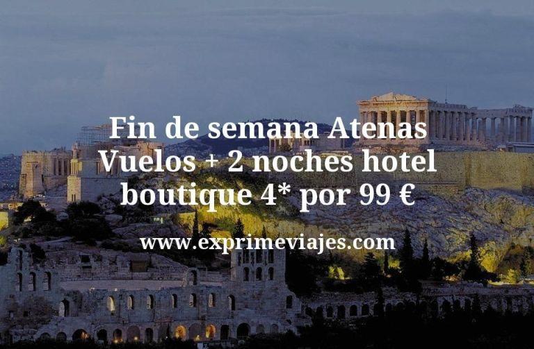 Fin de semana Atenas: Vuelos + 2 noches hotel boutique 4* por 99euros