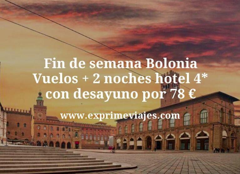 Fin de semana Bolonia: Vuelos + 2 noches hotel 4* con desayuno por 78euros