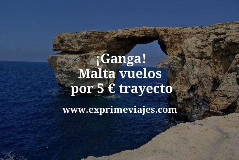 ¡Ganga! Malta: Vuelos por 5euros trayecto