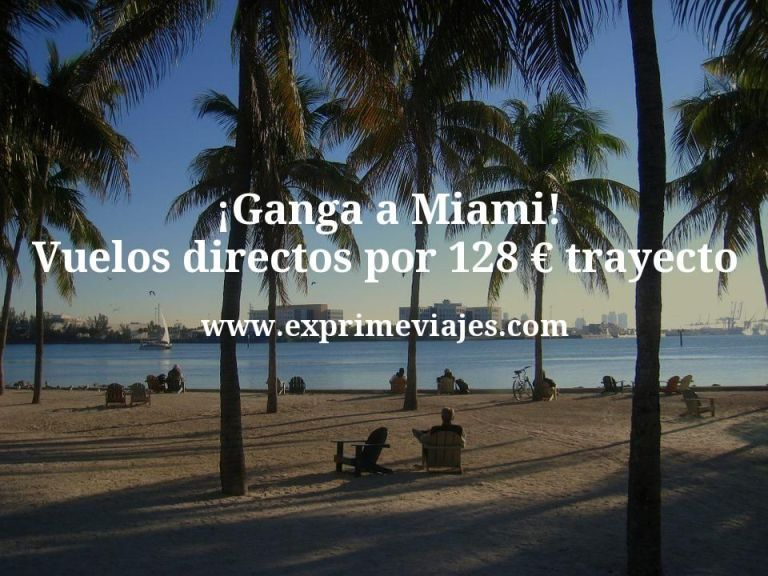 ¡Wow! Miami: vuelos directos por 128euros trayecto
