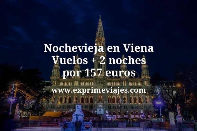 ¡Wow! Nochevieja en Viena: Vuelos + 2 noches por 157euros