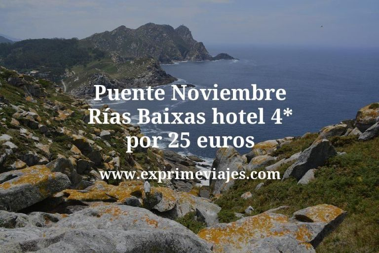 Puente Noviembre Rías Baixas: Hotel 4* por 25€ p.p/noche