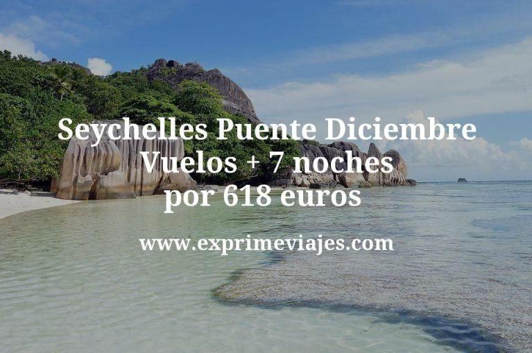 Seychelles Puente Diciembre: Vuelos + 7 noches por 618euros