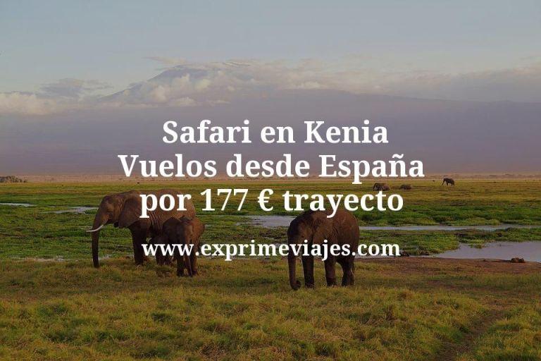 ¡Wow! Safari en Kenia: Vuelos desde España por 177euros trayecto