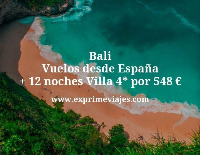 Bali: Vuelos desde España + 12 noches Villa 4* por 548euros