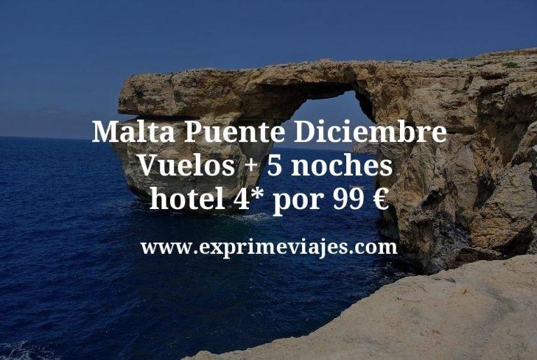 ¡Ganga! Malta Puente Diciembre: Vuelos + 5 noches hotel 4* por 99euros