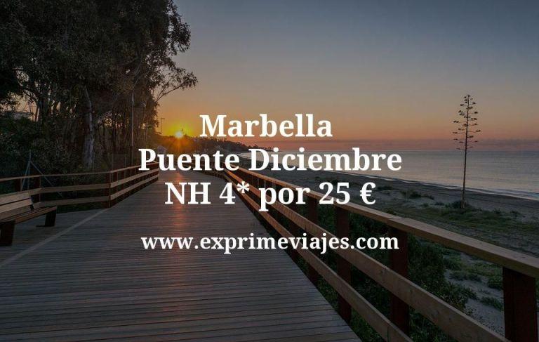 Marbella Puente Diciembre: NH 4* por 25€ p.p/noche