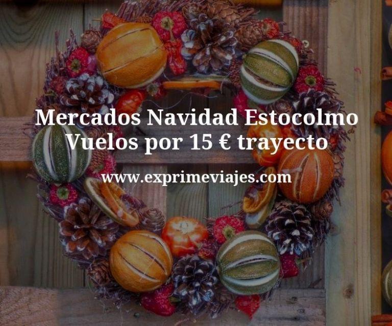 Mercados Navidad Estocolmo: Vuelos por 15euros trayecto