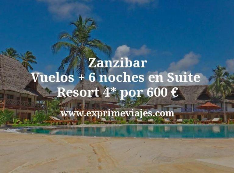 ¡Wow! Zanzibar: Vuelos + 6 noches en Suite de Resort 4* por 600euros