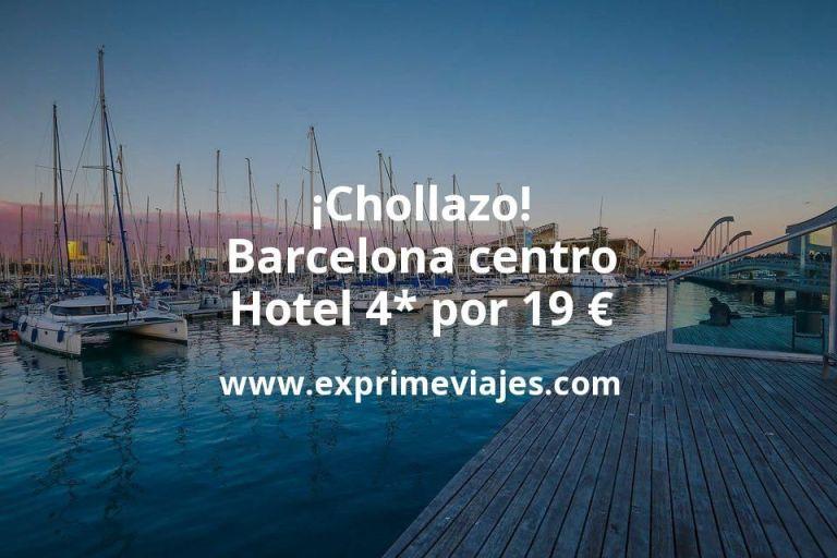 ¡Chollazo! Barcelona centro: Hotel 4* por 19€ p.p/noche