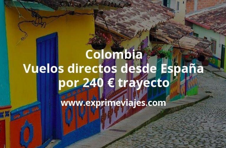 ¡Wow! Colombia: Vuelos directos desde España por 240euros trayecto