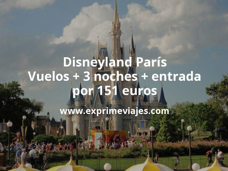 Disneyland París: Vuelos + 3 noches + entrada por 151euros