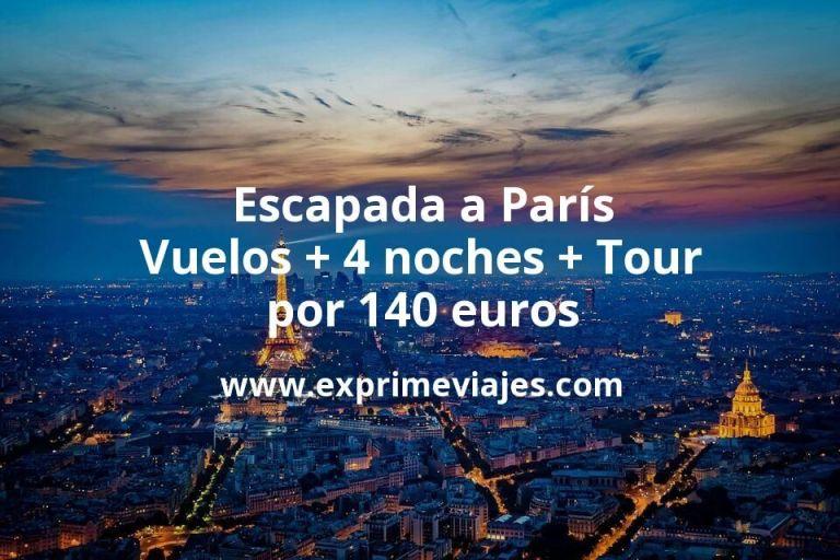 Escapada a París: Vuelos + 4 noches + Tour por 140euros