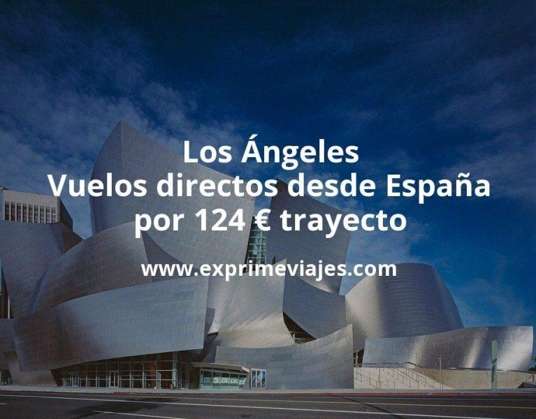¡Chollazo! Vuelos directos a Los Ángeles desde España por 124euros trayecto