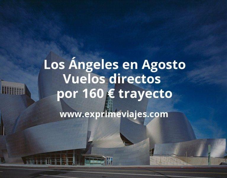 ¡Chollazo! Los Ángeles en Agosto: Vuelos directos por 160euros trayecto