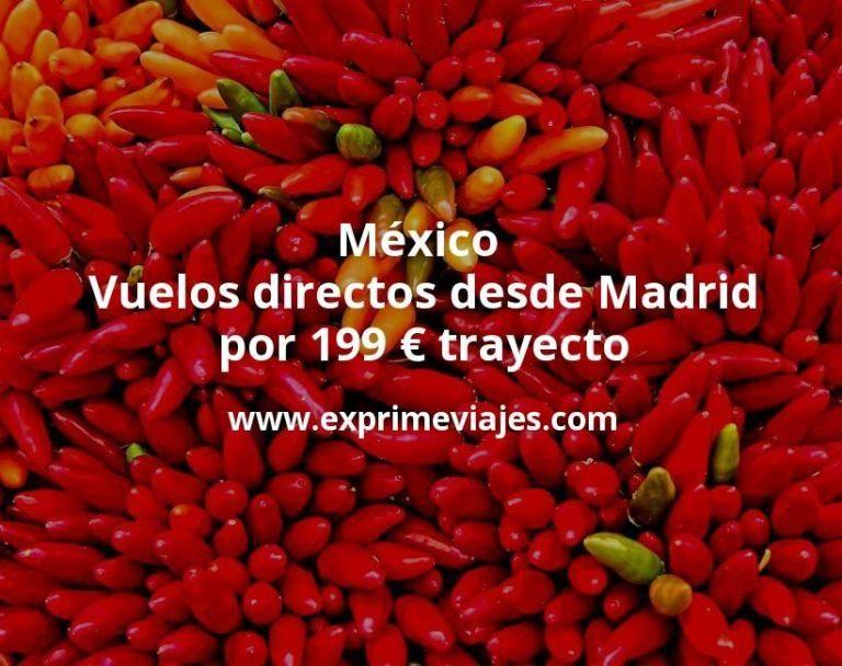 ¡Wow! México: Vuelos directos desde Madrid por 199€ trayecto