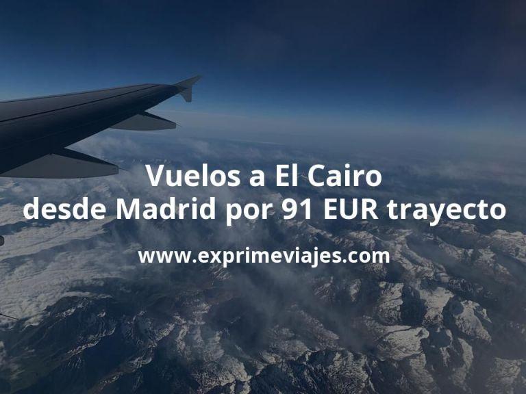 ¡Wow! Vuelos a El Cairo desde Madrid por 91€ trayecto