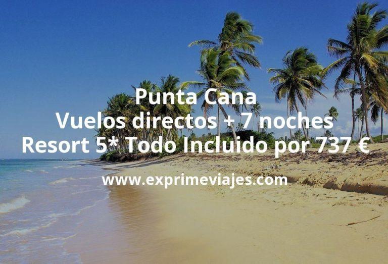 Punta Cana: Vuelos directos + 7 noches Resort 5* Todo Incluido por 737€