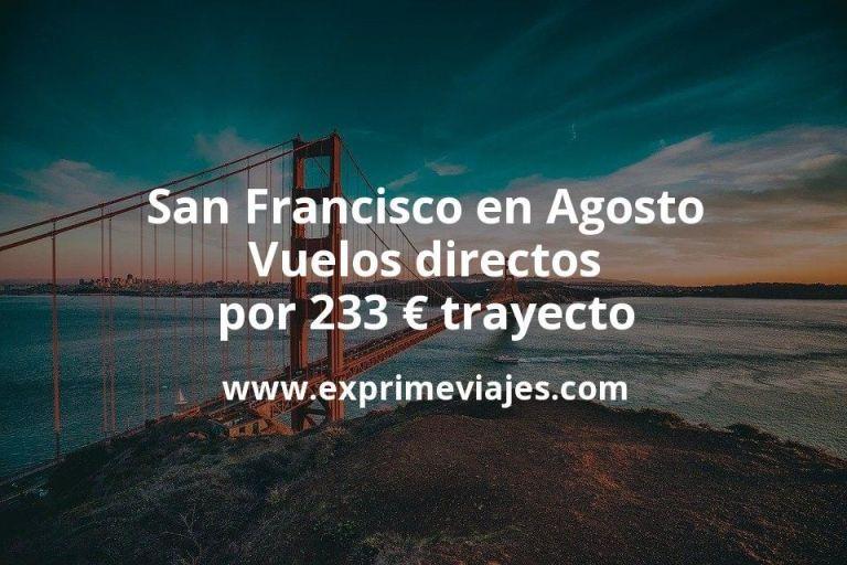 San Francisco en Agosto: Vuelos directos por 233euros trayecto
