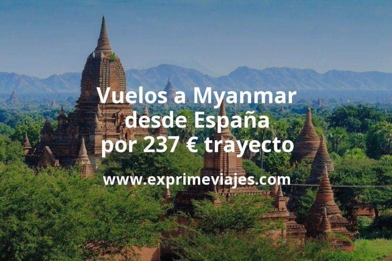 ¡Wow! Vuelos a Myanmar desde España por 237euros trayecto