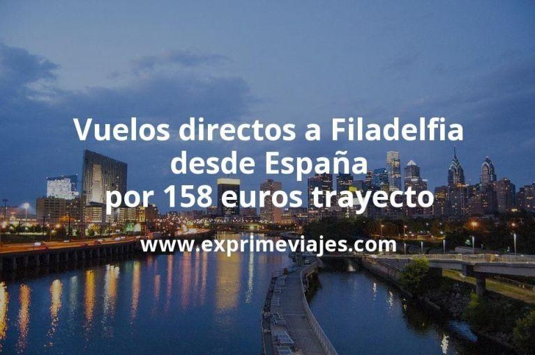 ¡Chollo! Vuelos directos a Filadelfia desde España por 158euros trayecto