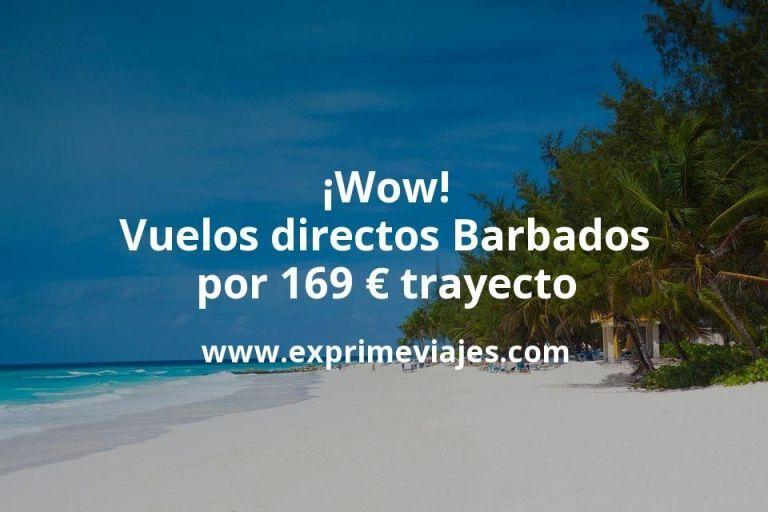 ¡Wow! Vuelos directos Barbados por 169euros trayecto