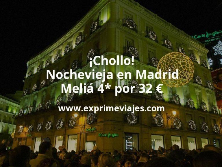 ¡Chollo! Nochevieja en Madrid: Meliá 4* por 32€ p.p/noche