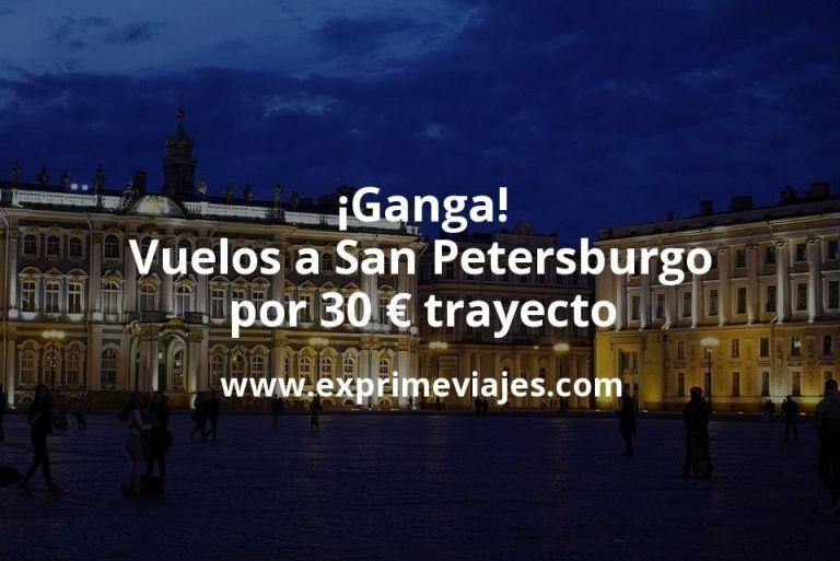 ¡Ganga! San Petersburgo: Vuelos por 30euros trayecto